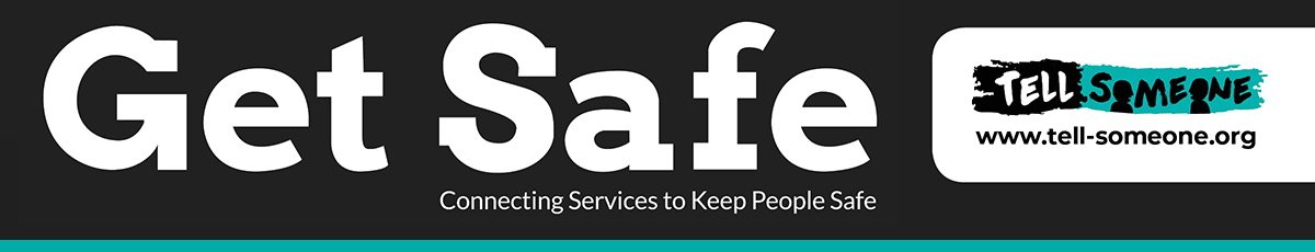 Get Safe connecting services to keep people safe