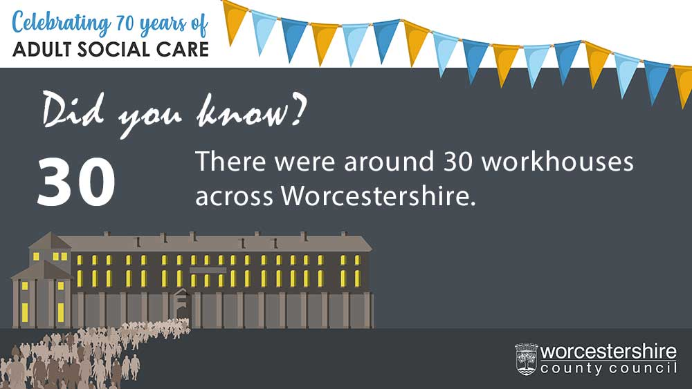 There were around 30 work houses accross Worcestershire
