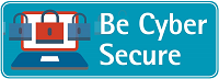 Be Cyber Secure
