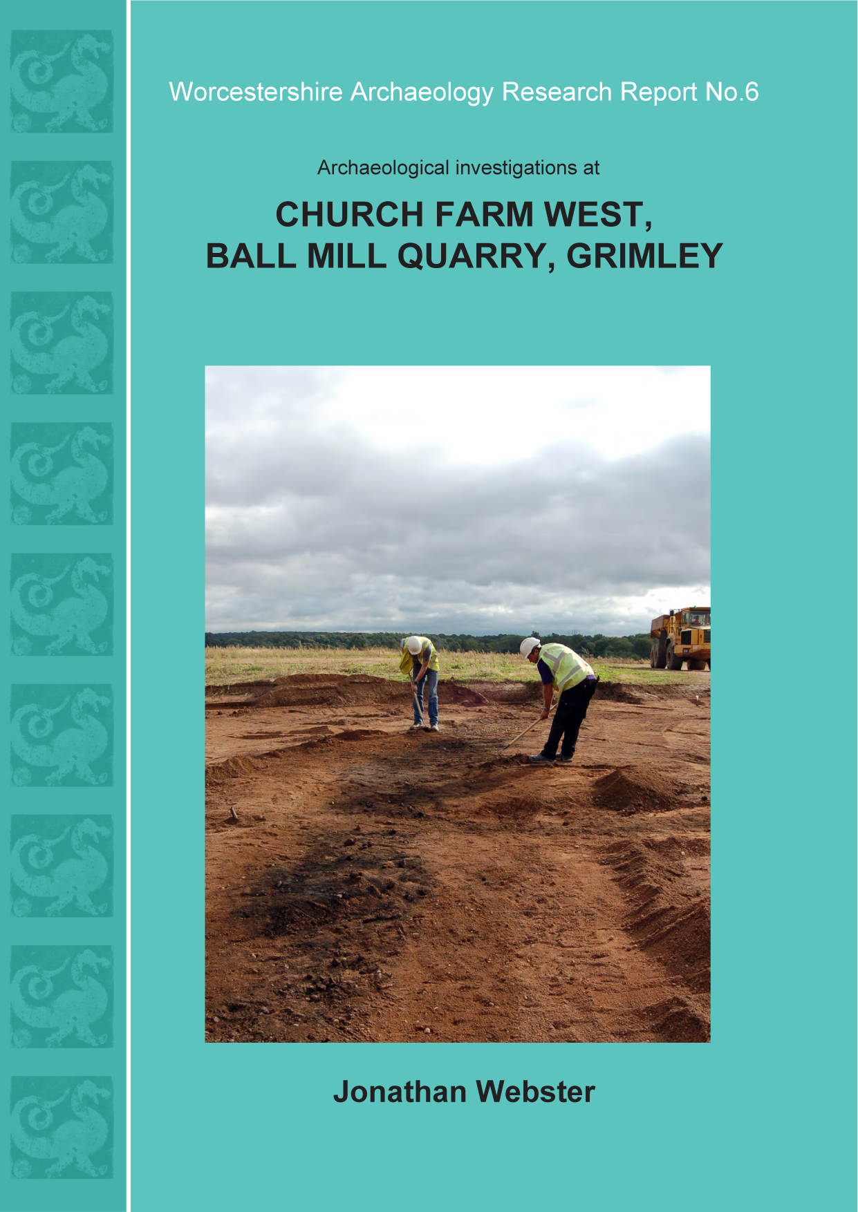 Worcestershire Archaeology Research Report 6