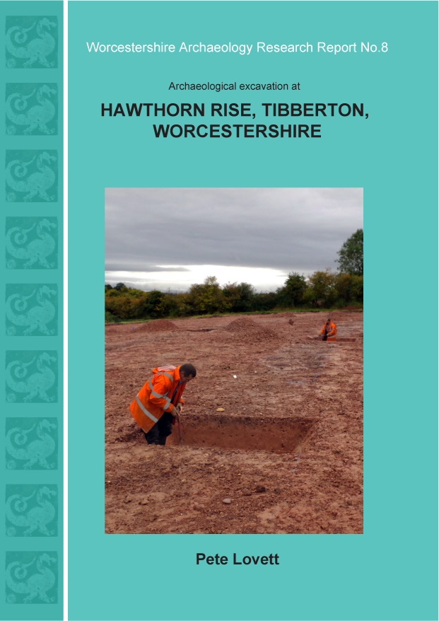 Worcestershire Archaeology Research report 8