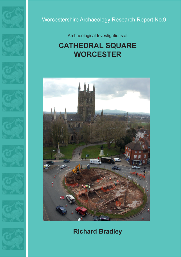 Worcestershire Archaeology Research Reports