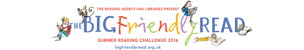 The Big Friendly Read, Summer Reading Challenge 2016