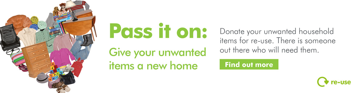 Pass it on: Give your unwanted items a new home.