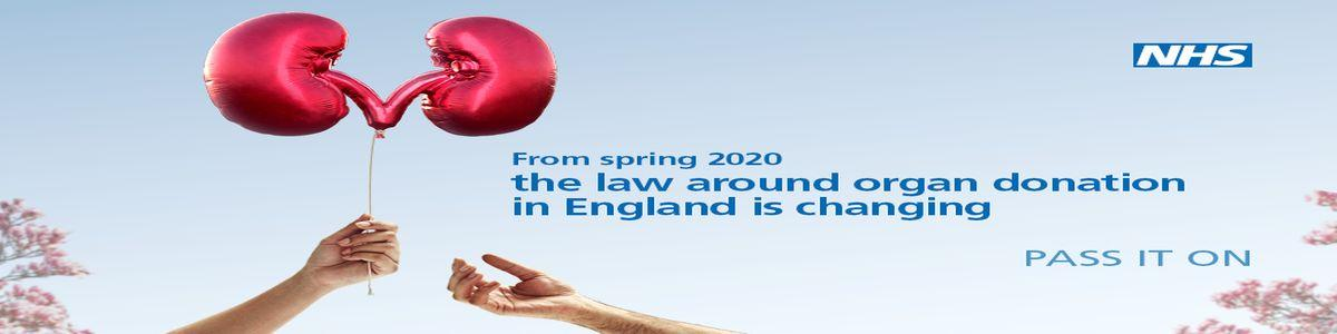 From spring 2020 the law around organ donation in England is changing