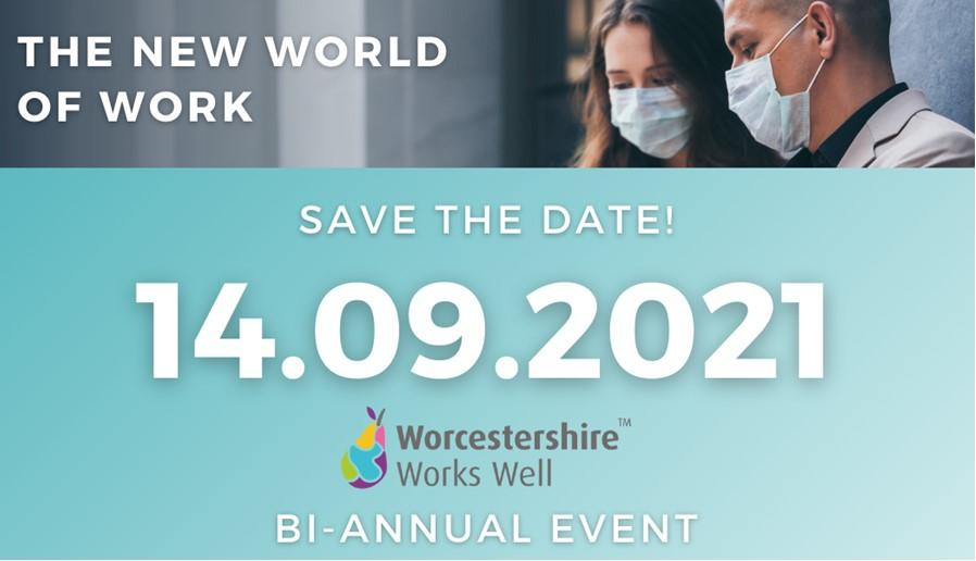 Worcestershire Works Well delighted to confirm details of next bi-annual event