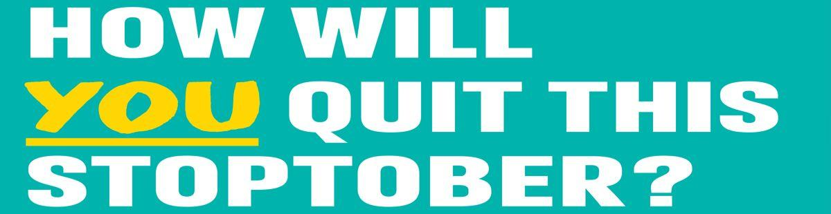 How will you quit this Stoptober?