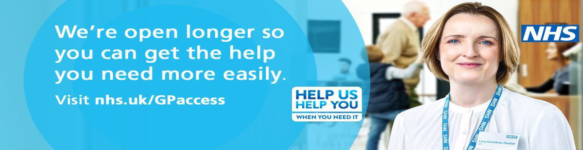 We're open longer so you can get the help you need more easily. NHS GP Access.
